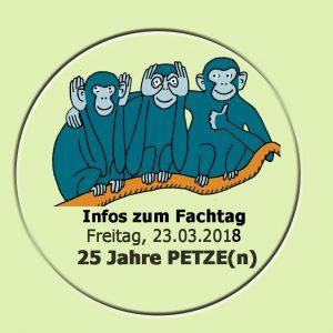 Infos zum Fachtag 25 Jahre PETZE(n)